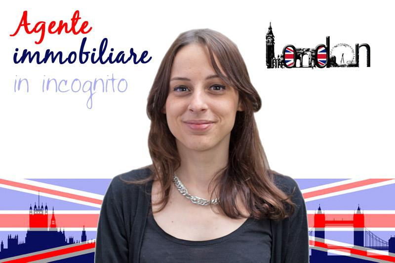 Agente immobiliare in incognito: missione Londra