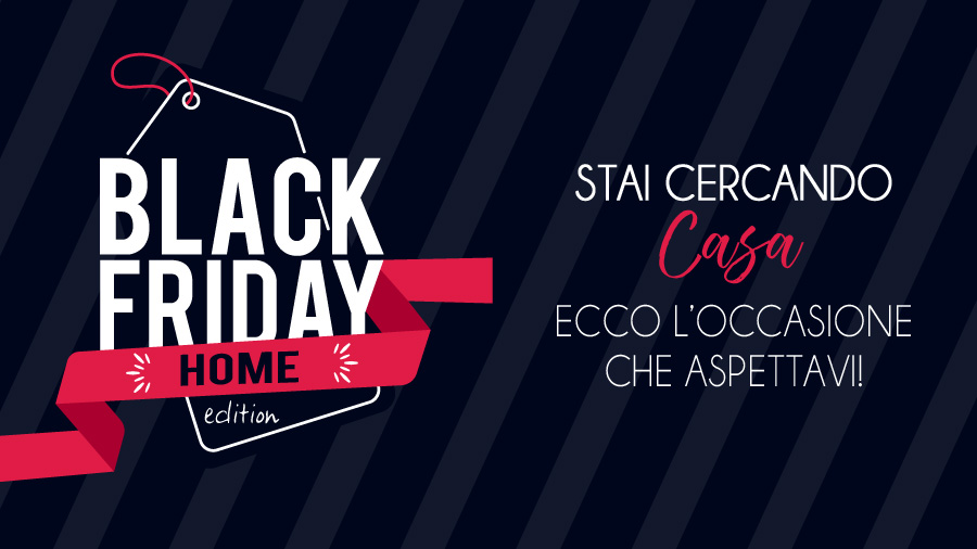 Black Friday- Home Edition: cos'è e come funziona